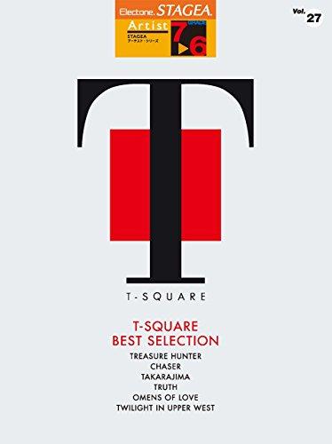 STAGEA アーチスト (7~6級) Vol.27 T-SQUARE ベスト・セレクション