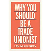 Why You Should be a Trade Unionist