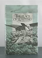 The Place of Writing (Emory Studies in Humanities)