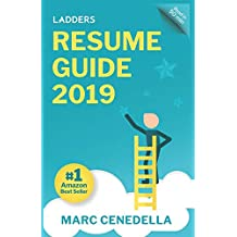 Ladders Resume Guide: Best Practices & Advice from the Leaders in $100k - $500k Jobs