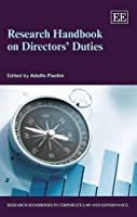 Research Handbook on Directors' Duties (Research Handbooks in Corporate Law and Governance)