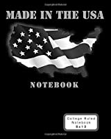 Made In The USA Notebook: Black Map/Flag - 8 x 10 Journal (Patriotic Composition Notebooks with College Ruled Pages) [並行輸入品]