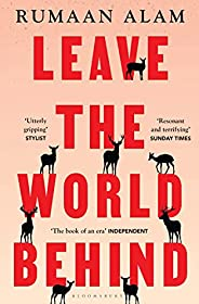 Leave the World Behind: 'The book of an era' Ind