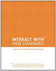 InterACT with Web Standards: A holistic approach to web design (Voices That Matter) (English Edition)