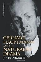 Gerhard Hauptmann and the Naturalist Drama (German Theatre Archive) [並行輸入品]