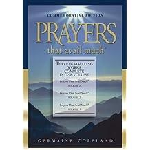 Prayers That Avail Much: 25th Anniversary Commemorative Gift Edition (Prayers That Avail Much (Hardcover))