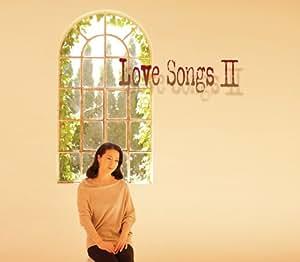 Love Songs2 ~ずっとあなたが好きでした~