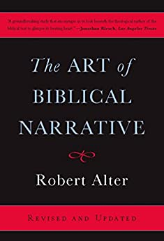 The Art of Biblical Narrative by [Alter, Robert]
