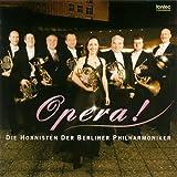 オペラ!/ベルリン・フィル 8人のホルン奏者たち