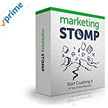 Marketing Stomp: Start Crushing It In Your Online Business!