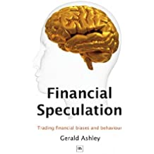 Financial Speculation: Trading financial biases and behaviour