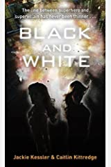 Black And White: Number 1 in series (Icarus Project) Kindle Edition