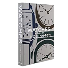 Watches: A Guide by Hodinkee: A Guide by Hondikee