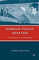 Foreign Policy Analysis: A Comparative Introduction
