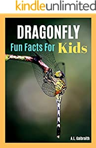 Dragonfly Fun Facts For Kids : Reading & learning animal photo children book (Bug World 3) (English Edition)
