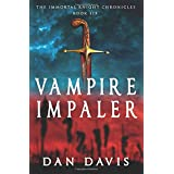 Vampire Impaler (The Immortal Knight Chronicles)