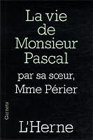 La vie de Monsieur Pascal