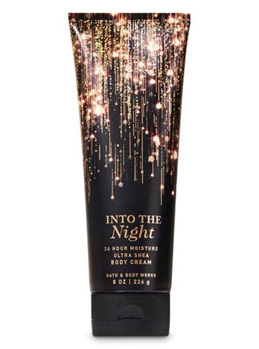 ナース飾り羽順応性Bath and Body Works INTO THE NIGHT Ultra Shea Body Cream 8 oz / 226 g ボディクリーム [並行輸入品]