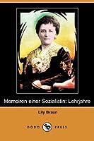 Memoiren Einer Sozialistin: Lehrjahre