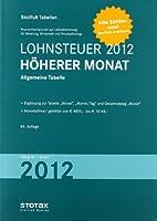 Lohnsteuer 2012 Hoeherer Monat: Allgemeine Tabelle