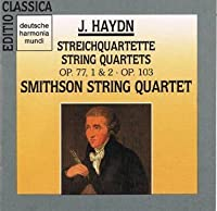 Haydn: String Quartets, Op. 77, Nos. 1 & 2 / Op. 103