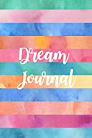Dream Journal: Beautiful Dream Journal Lined Diary and Gratitude Journal with Prompts for Women ~ Writing Gift for Her, Small Notebook to Write In