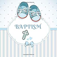 baptism keepsake message log with 100 formatted lined unlined