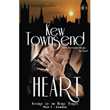 Heart (Part 1) London Series Affairs of the Heart