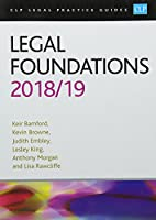 Legal Foundations 2018/2019 (CLP Legal Practice Guides)