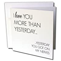 BrooklynMeme Sayings – I Love You More Than Yesterday – グリーティングカード Individual Greeting Card