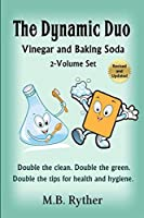 The Dynamic Duo: Vinegar and Baking Soda Two-Volume Set