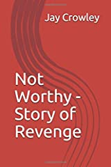 Not Worthy - Story of Revenge ペーパーバック