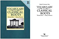 Vocabulary from Classical Roots B SET (Grade 8) - Student Book Answer Key [並行輸入品]