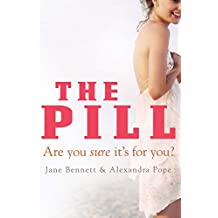 The Pill: Are you sure it's for you?