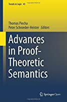 Advances in Proof-Theoretic Semantics (Trends in Logic) by Unknown(2015-10-26)
