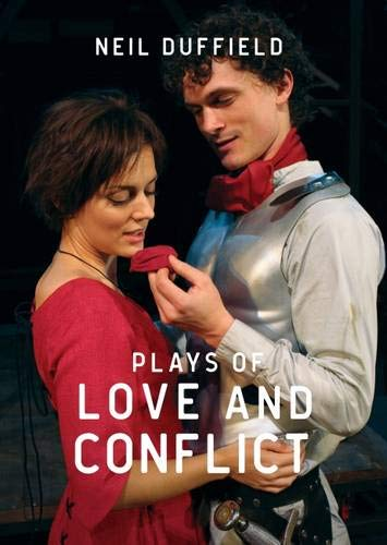 Plays of Love and Conflict: Brothers in Arms / the Hunchback of Notre Dame / With All My Love