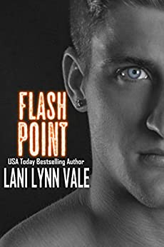 Flash Point (Kilgore Fire Book 2) by [Vale, Lani Lynn]