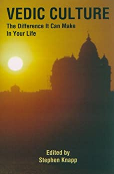[Knapp, Stephen]のVedic Culture: The Difference it can Make in Your Life (English Edition)