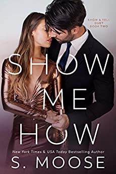 Show Me How: Show and Tell Duet Book 2 by [Moose, S.]