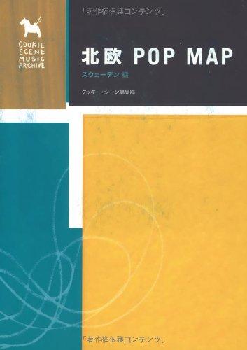 北欧POP MAP スウェーデン編 (クッキー・シーン・ミュージック・アーカイヴ)の詳細を見る