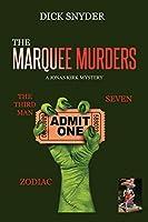 THE MARQUEE MURDERS: A JONAS KIRK MYSTERY