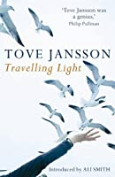 Travelling Light by Tove Jansson(2010-07-08)