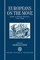 Europeans on the Move: Studies on European Migration 1500-1800【洋書】 [並行輸入品]