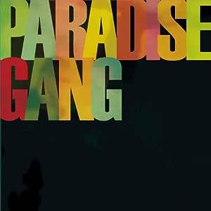 PARADISE GANG