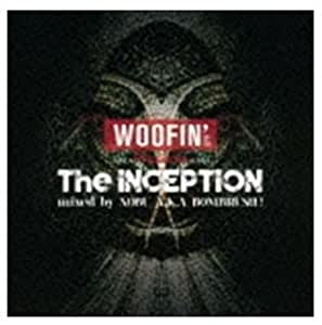 """WOOFIN' presents """"The Inception"""""""