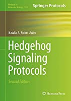 Hedgehog Signaling Protocols (Methods in Molecular Biology)