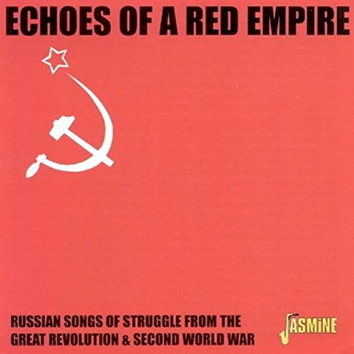 Echoes of a Red Empire: Russia...