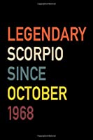 Legendary Scorpio Since October 1968: Diary Journal | Legend Since Oct Born In 68 Vintage Retro 80s Personal Writing Book | Horoscope Zodiac Star Sign | Daily Journaling for Journalist & Writers & Note Taking | Write about Life Experiences & Interests
