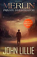 Merlin: Private Investigator