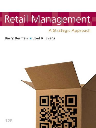 Download Retail Management: A Strategic Approach (12th Edition) 0132720825